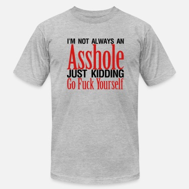 Adult Novelty Mens Tee Not Always an Asshole - Men's Fine Jersey T-Shirt