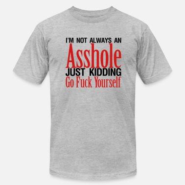 796fd51ba9 Asshole Mens Tee Not Always an Asshole - Men  39 s Jersey T-. Men s Jersey T -Shirt