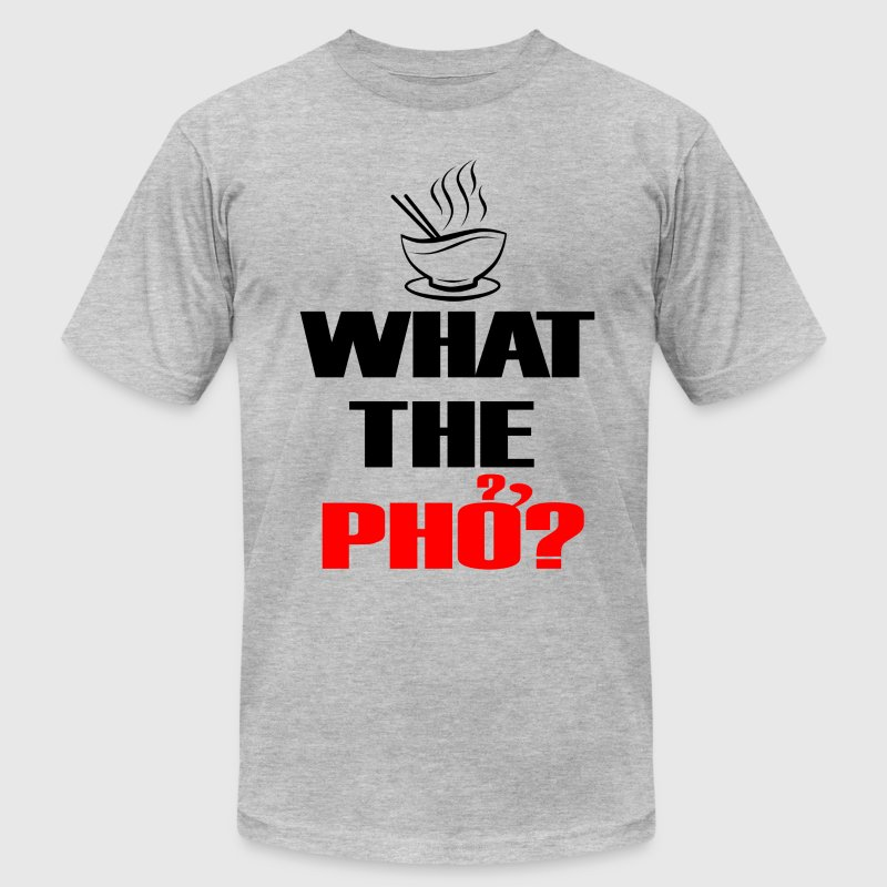 What the Pho? - Men's Fine Jersey T-Shirt
