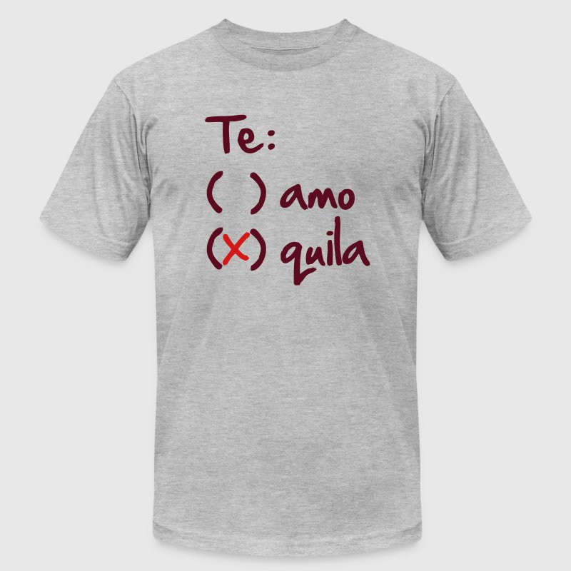 Te amo or Tequila - Men's Fine Jersey T-Shirt