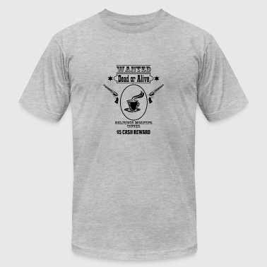 Wanted Kaffee espresso - Men's Fine Jersey T-Shirt