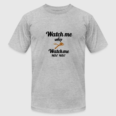 Watch me whip - Men's Fine Jersey T-Shirt