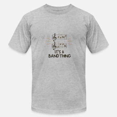 Band Geek Orchestra Band Geek - It's A Band Thing - Men's  Jersey T-Shirt