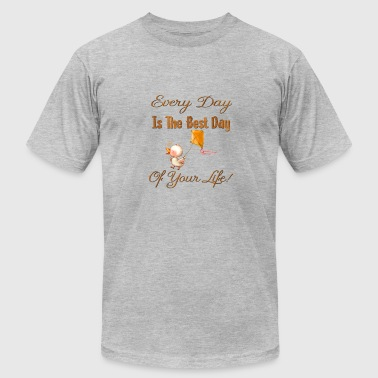 Everyday Life Everyday Is The Best Day Of Your Life Duck Gifts - Men's Fine Jersey T-Shirt