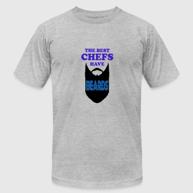 Have Beards The Best Chefs have Beards - Men's Fine Jersey T-Shirt