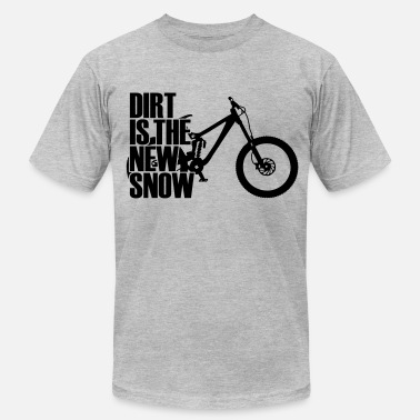 Dirt Is The New Snow dirt is the new snow II - Men's  Jersey T-Shirt