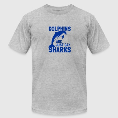 Dolphins Are Gay Sharks Dolphins Are Just Gay Sharks funny tshirt - Men's Fine Jersey T-Shirt