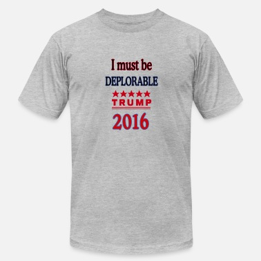 Deplorable Designs Deplorable and Proud - Men's  Jersey T-Shirt