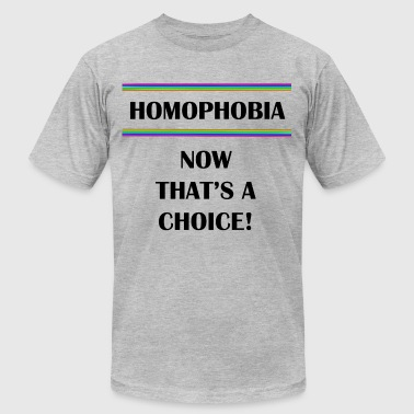 Homophobia...Not That's a Choice - Men's Fine Jersey T-Shirt