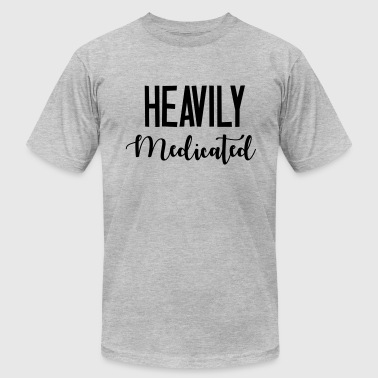 Heavily Medicated - Men's Fine Jersey T-Shirt