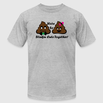 We're So Stinkin Cute Togehter - Men's T-Shirt by American Apparel