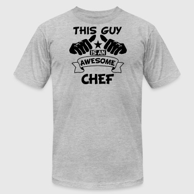 This Guy Is An Awesome Chef - Men's Fine Jersey T-Shirt