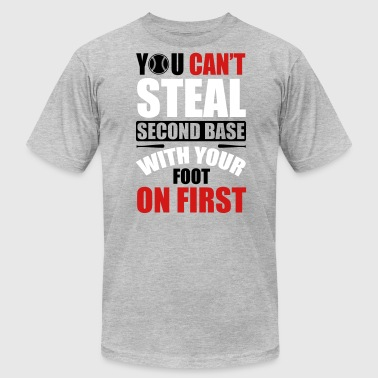 You can't steal second base - baseball - Men's Fine Jersey T-Shirt