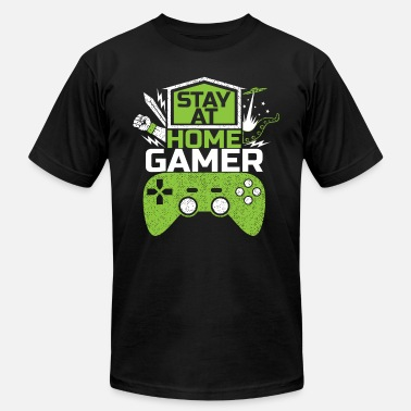 Online Gaming Stay At Home Gamer | Gaming Video Games Online - Unisex Jersey T-Shirt