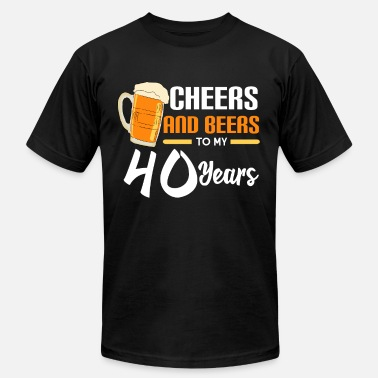 Cheers 40th birthday Cheers and beers 50 years - Unisex Jersey T-Shirt