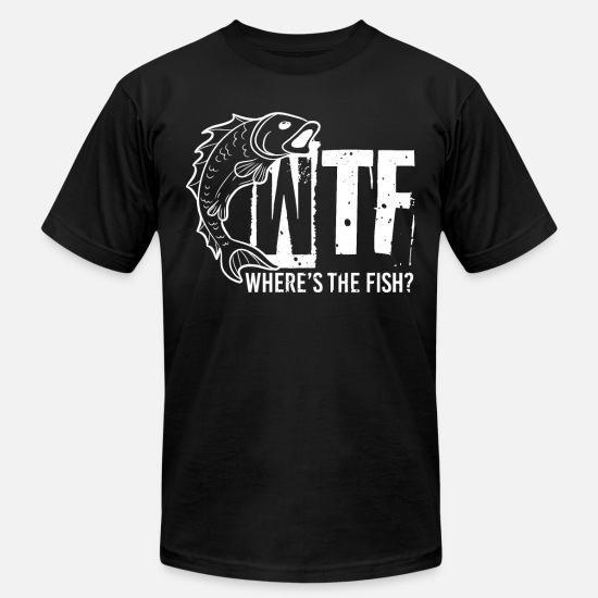 25b753fc Quotes T-Shirts - WTF Where's The Fish Funny Fishing Joke Quote - Men's  Jersey
