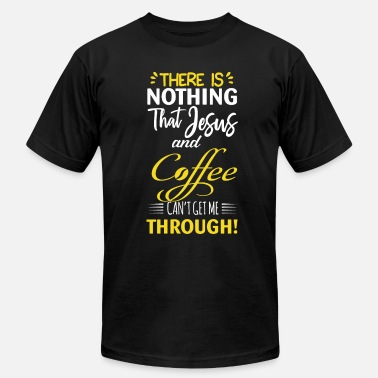 No Filter Coffee Cup Coffee Pot Belive Jesus - Men's Jersey T-Shirt