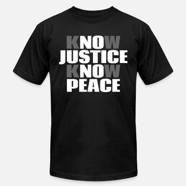Social No Justice No Peace - Unisex Jersey T-Shirt