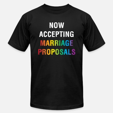 Proposal Now Accepting Marriage Proposals Gay Marriage - Unisex Jersey T-Shirt