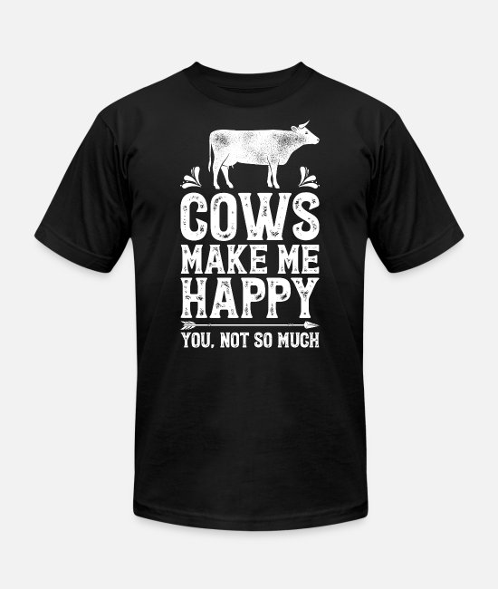 Lovers T-Shirts - Cows Make Me Happy T Shirt Cow Lovers Farm Funny - Unisex Jersey T-Shirt black