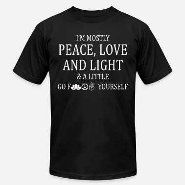 I'm mostly peace, love and light and a little - Men's  Jersey T-Shirt
