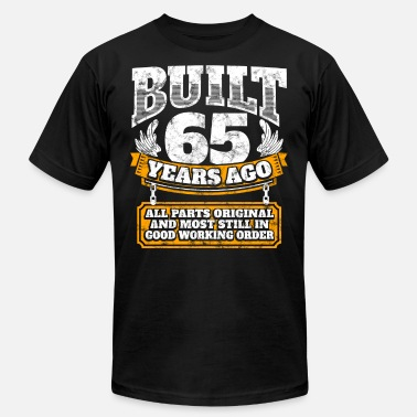 Funny 65th Birthday Gift Idea Built 65 Years Ago Shirt