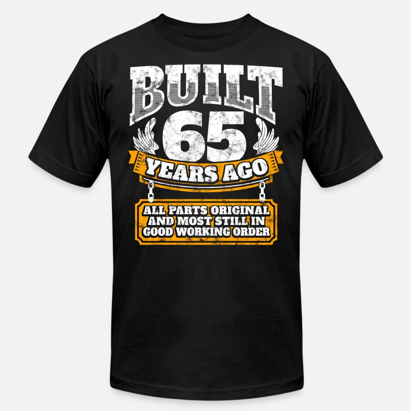 65th Birthday Gift Idea Built 65 Years Ago Shirt Mens Jersey T