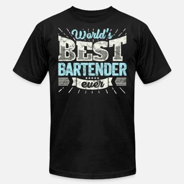 Worlds Best Bartender Worlds Best Bartender Ever Funny Gift - Men's  Jersey T-Shirt