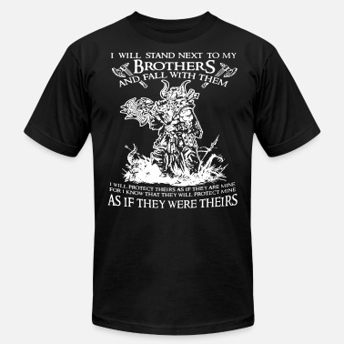 Viking Warrior i will stand next to my brothers and fall with the - Men's  Jersey T-Shirt