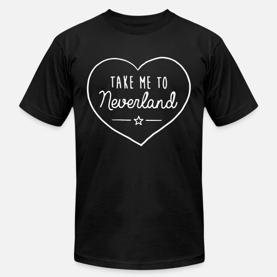 Slogans T-Shirts - Take Me To Neverland Top Hipster Tumblr Cute Heart - Unisex Jersey T-Shirt black