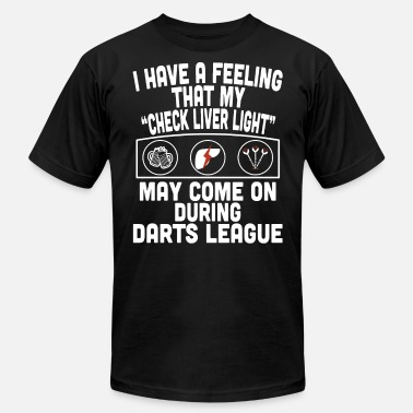 I have a feeling that my check liver light may com - Men's Jersey T-Shirt