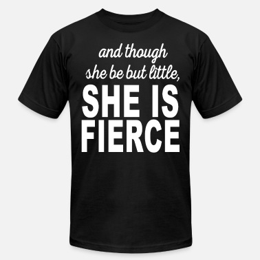 and though she be but little she is fierce lifting - Men's  Jersey T-Shirt