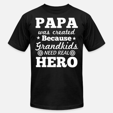 Papa And Grandkids papa was created because grandkids need real hero - Men's  Jersey T-Shirt