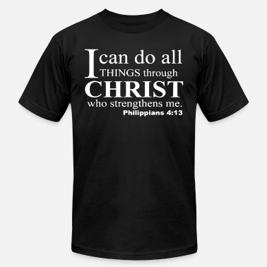 Philippians 4 13 Phillipians 4 13 Christian Jesus Everything Throug - Men's  Jersey T-Shirt