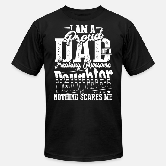 Baseball Dad T-shirts T-Shirts - i am a proud dad of a daughter freaking awesome no - Men's Jersey T-Shirt black