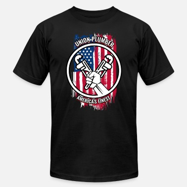 Plumber Union Plumber Gift | Proud American Skilled Labor - Unisex Jersey T-Shirt
