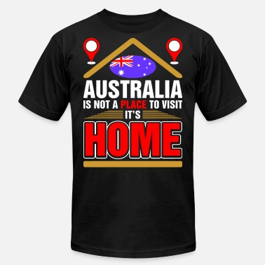 Home Australia Australia Is Not A Place To Visit Its Home - Men's Jersey T-Shirt
