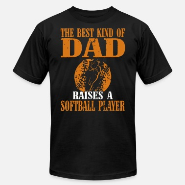 the best kind of dad baises a softball player soft - Men's Jersey T-Shirt
