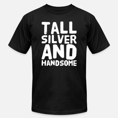 Silver Grandpa Tall silver and handsome - Men's  Jersey T-Shirt