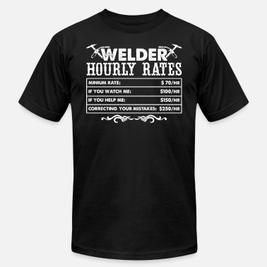 a2c7f4019 Welder Hourly Rates Welder Hourly Rates Shirt - Men's Jersey T-