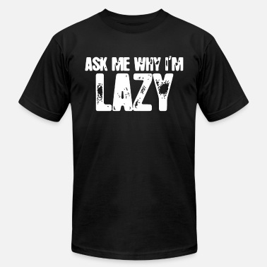 3ec2bed13 Sloth Ask Me Why I m Lazy Flip Over Tee Funny Cute Men's Premium T ...