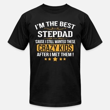 44c9a548 Stepdad i m the best stepdad cause i still wanted these cr - Men'.  Men's Jersey T-Shirt
