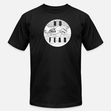No Fear No Fear - Men's  Jersey T-Shirt