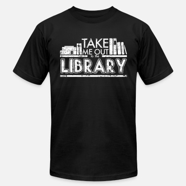 Take-me-out Take Me Out To The Library - Men's  Jersey T-Shirt