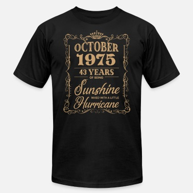 october 1975 birthday t shirts - Unisex Jersey T-Shirt