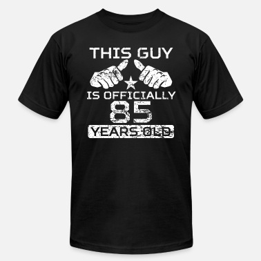 85 Years Old This Guy Is Officially 85 Years Old - Men's  Jersey T-Shirt