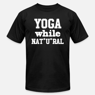 Yoga whileNATURAL - Unisex Jersey T-Shirt
