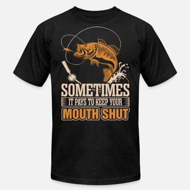 Pays Sometimes It Pays To Keep Your Mouth Shut - Men's Jersey T-Shirt