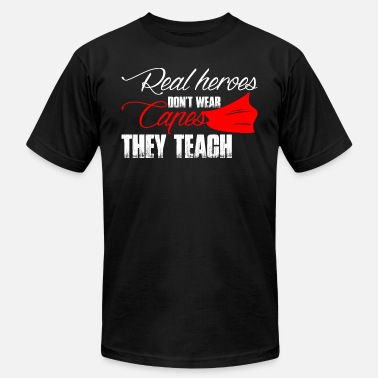 Real Heroes Dont Wear Capes Real Heroes Dont Wear Capes - Men's Fine Jersey T-Shirt