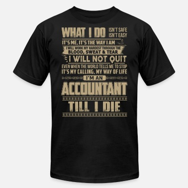 Accountant Biker Accountant – I'm an accountant till I die - Men's  Jersey T-Shirt